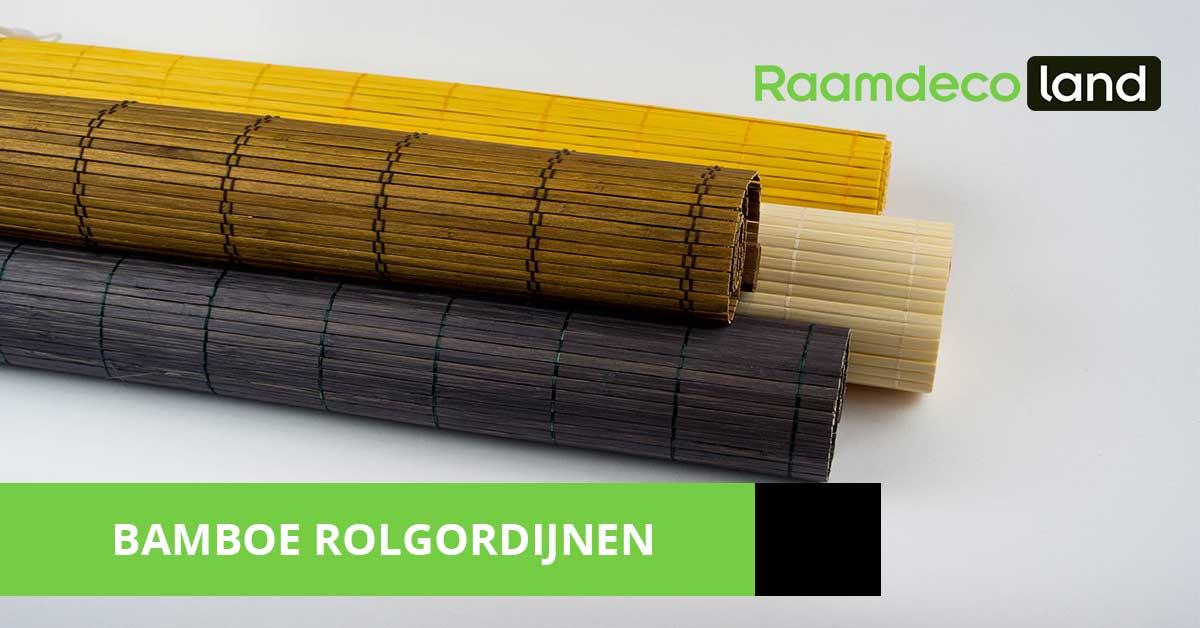 Magnifiek Bamboe rolgordijnen | In vele kleuren en maten | Duurzame bamboe EH16